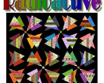 RADIOACTIVE - Quilt-Addicts Patchwork Quilt Pattern