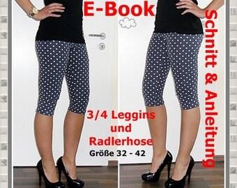 E-Book - 3/4-Leggins/Radlerhose, Gr. 32-42