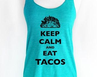 Keep Calm and Eat Tacos Soft Tri-Blend Racerback Tank
