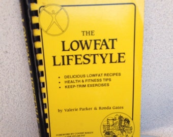 Sale Vintage The Lowfat Lifestyle cookbook by Valarie Parker 1989 edition pages260
