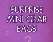 Mini Grab Bags with random buttons, charms or printed aceo cards!