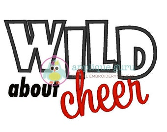 Wild about Cheer Applique -- Machine Embroidery Design