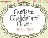 "Hand-Painted Chalkboard - Custom Order (20x30"")"
