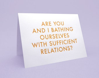 Engrish Valentines Day Card 5x7 letterpress style with Envelope. Are you and I bathing ourselves with sufficient relations?