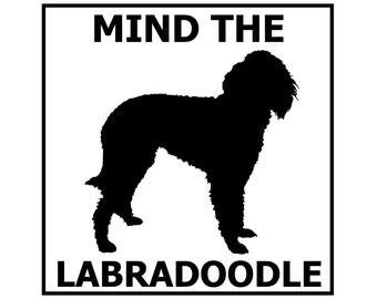 Mind the Labradoodle - Door/Gate Sign