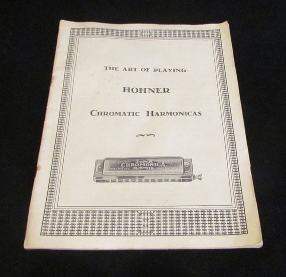 Vintage 1930s Hohner Harmonica Instruction Guide for Chromatic Harmonicas Original Publication Excellent Condition