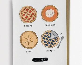 Humble Pie Apology Card, I'm Sorry Card / No. 216-C