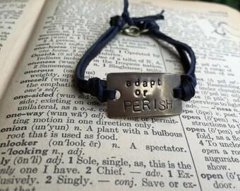 Adapt or Perish Hand Stamped Quote Bracelet