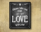 Printed LET LOVE GROW wedding favor sign - chalkboard signage - 3 sizes available with optional add ons