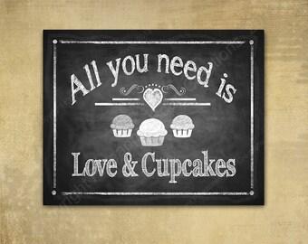 Wedding Cupcake Sign, wedding cupcakes, wedding chalkboard, wedding print, all you need is love & cupcakes, dessert bar sign, cupcake bar