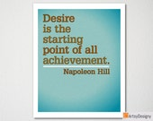 Instant Download Inspirational Printables - Desire is the starting point of all achievement - Napoleon Hill - modern art print