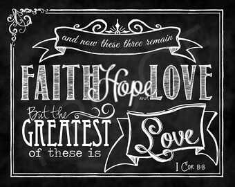 Scripture Art - I Corinthians 13:13 Chalkboard Style