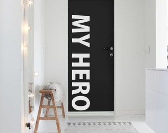 MY HERO word minimal vinyl wall decal for your personal nursery, bed room and living room decoration(ID: 131016)