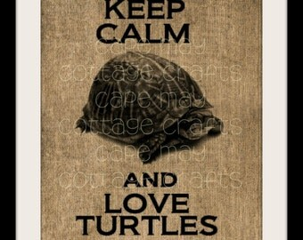 Burlap Print, Turtles, Keep Calm and Love Turtles