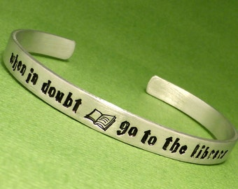 When in doubt, go to the library - A Hand Stamped Bracelet in Aluminum or Sterling Silver
