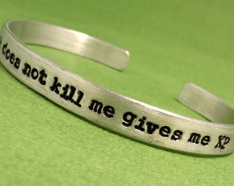 That which does not kill me gives me XP - A Hand Stamped Bracelet  in Aluminum or Sterling Silver