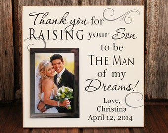 Thank you for raising your son to be the man, personalized wedding picture frame, parent wedding gift, parent wedding frame, wedding gift