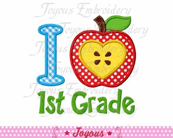 Instant Download Back To School/ I Love 1st Grade Embroidery Design NO:1561