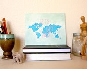 """Travel Painting of the World with quote: """"Let's Get Lost"""""""