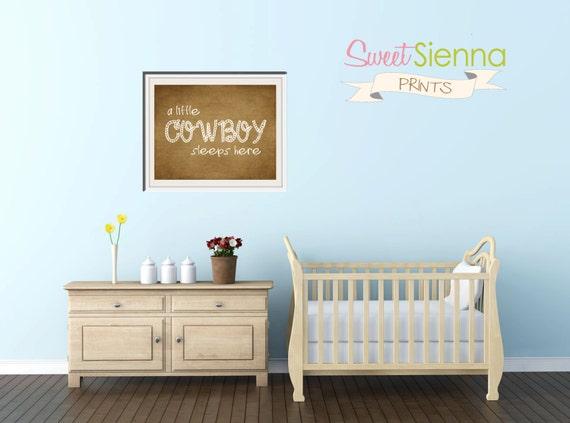 "Cowboy Themed Nursery Decor ""a little cowboy sleeps here"" Nursery decor, baby nursery art. Nursery Wall quote, typographic print, 8x10"" PDF"