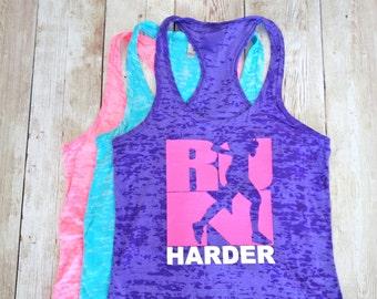 RUN HARDER Tank Top. Workout Tank Top. Running Tank. Work Out Tank. Racerback Burnout Tank Top. Gym Shirt. Workout Shirt. Gym Tank