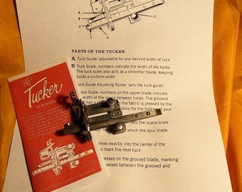 Vintage Tucker Singer Sewing Machine Attachment - Tucker With Rare Set of Instructions