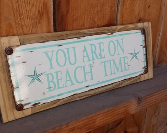 Recycled wood framed street sign-you are on beach time