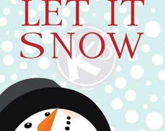 Let It Snow, 8x10 Digital Print