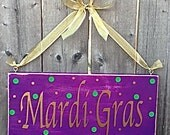 Mardi Gras Home Decor Celebration Sign