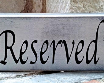 Wedding Table Reserved Sign - Rustic - Chic - Cottage - Wood - Country Weddings - Receptions  - Table Card - Vintage White