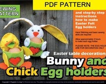 PDF Sewing Pattern Easter crafts tutorial   - DIY Bunny and Chick egg holders   - table decoration , EGG hunt party