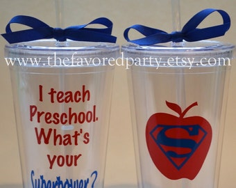 Teacher Appreciation - I teach Preschool.  What's your SUPERPOWER? Tumbler