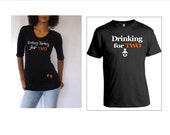 """Thanksgiving Gift Set mom and dad to be Shirt, maternity shirt says """"Eating Turkey for TWO"""" and Dad shirt says  """" Drinking for TWo"""""""