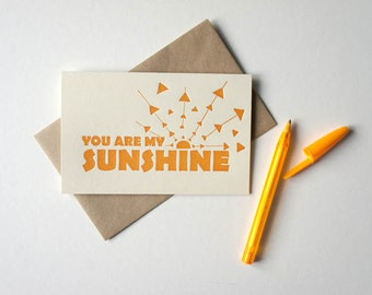 You Are My Sunshine Letterpress Greeting Card