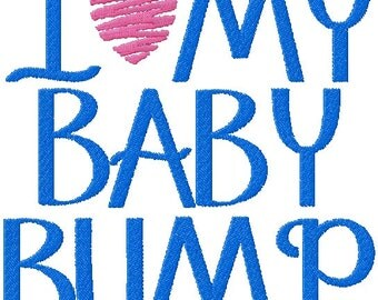 I Love My Baby Bump Embroidery Desing