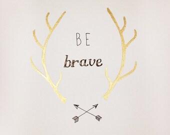 Be Brave original gold leaf & ink drawing
