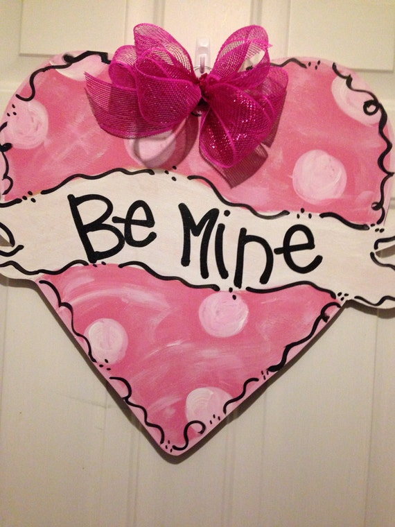 Items Similar To Be Mine Heart Door Hanger Valentines Day