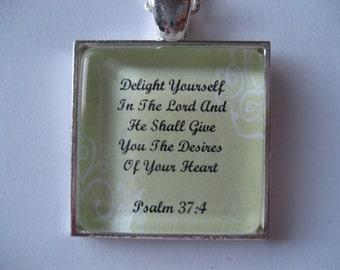 Delight Yourself In The Lord Scripture Necklace Bible Verse Psalm 37:4 Square or Round Pendant