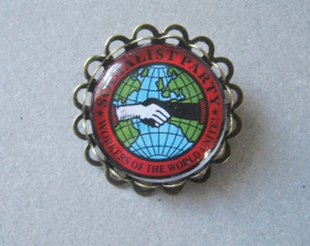 Socialist Workers of the World Brooch / Pin - Unique Beautiful handmade
