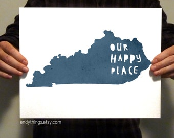Kentucky  - Our Happy Place - 11x14 Typography Print -