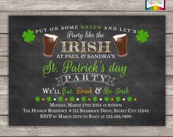 Chalkboard St. Patrick's day Party Invitation - Eat Drink and Be Irish - Personalized Digital Custom Invite 4x6 or 5x7 jpg or pdf