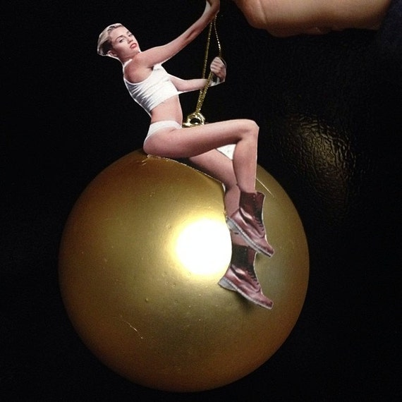 Miley Cyrus Wrecking Ball Christmas Ornament - ORDER by 12/15 for XMAS DELIVERY