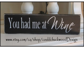 You had me at wine wood shelf sitter sign