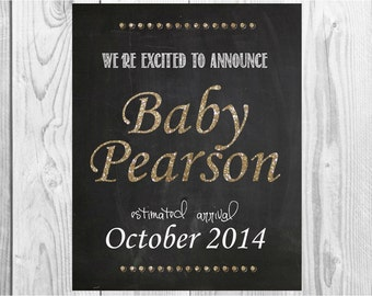 Gold Name We're Expecting Chalkboard Printable - Announcing baby/ pregnancy announcement 16x20