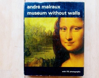 Andre Malraux Vintage Art Book, Museum Without Walls 60s