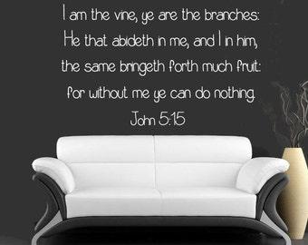 John 5:15 Bible Verse Wall Decal I Am The Vine