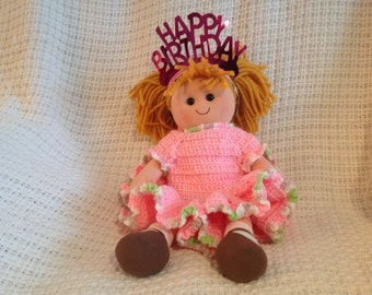 14 inch Cotton rag doll with handmade crocheted dress Happy Birthday doll ..pink dress