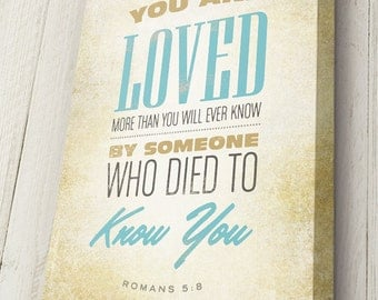 Bible Verse on Canvas, Typography, Scripture Wall Art, Romans 5:30,  Pick your own colors, Premium Canvas