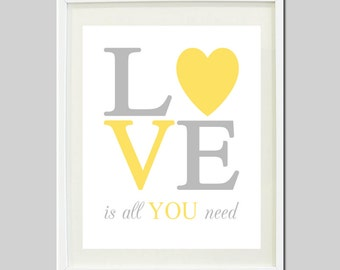 Love Is All You Need WALL ART Yellow Gray Nursery Quote Girl Nursery Decor Boy Nursery Decor Birthday Baby Shower Gift Print Or Canvas