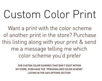 Custom Color Print.